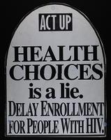 Health Choices Is a Lie: Delay Enrollment for People with HIV